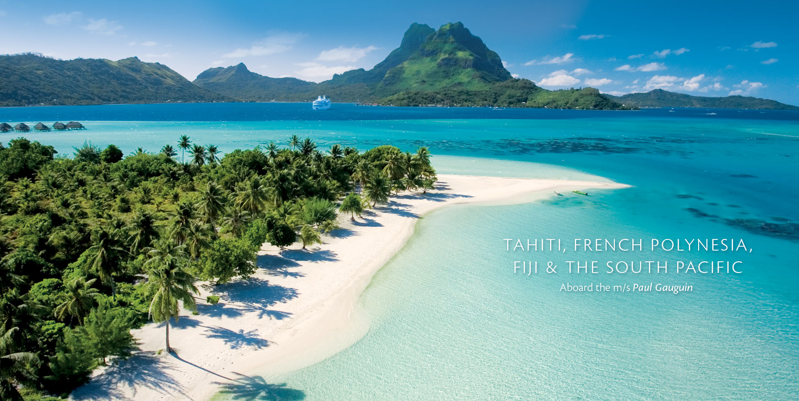 Tahiti, Fiji, French Polynesia and the South Pacific